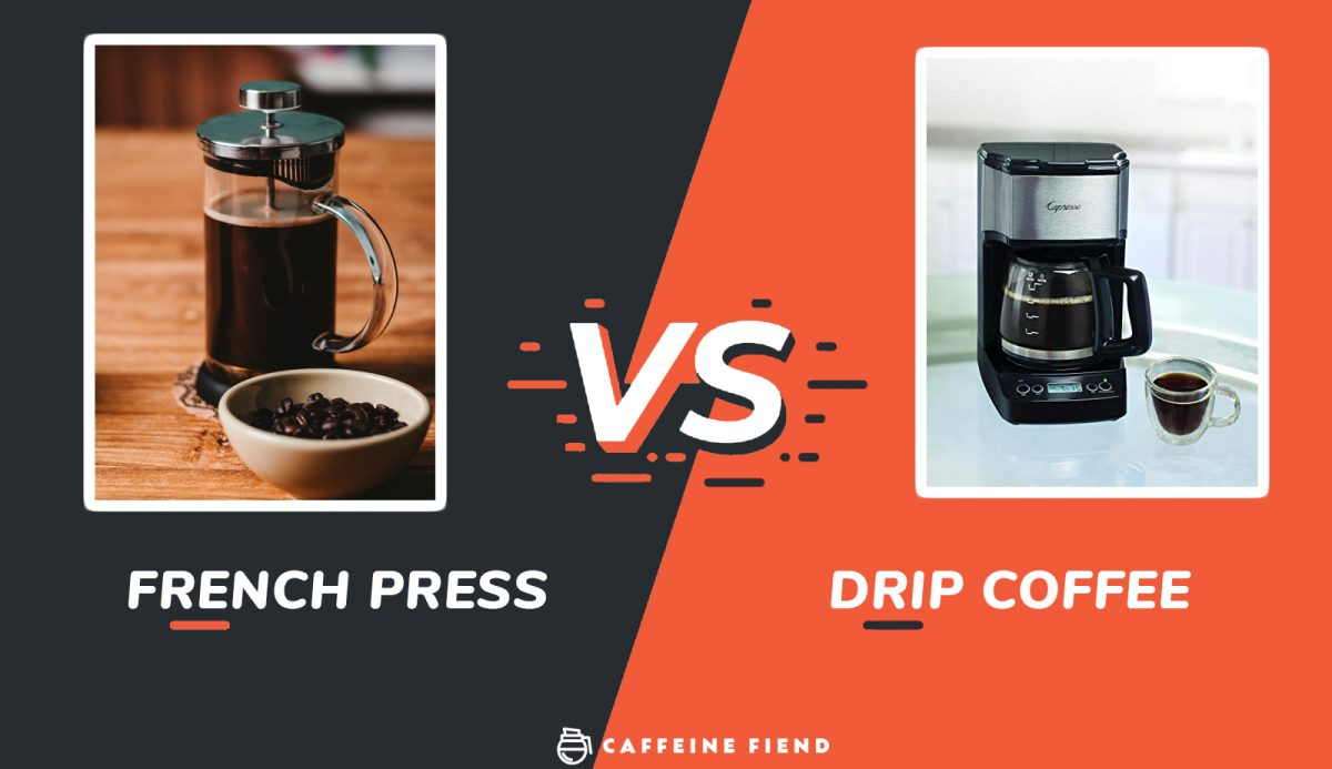 french press vs drip coffee by caffeine fiend