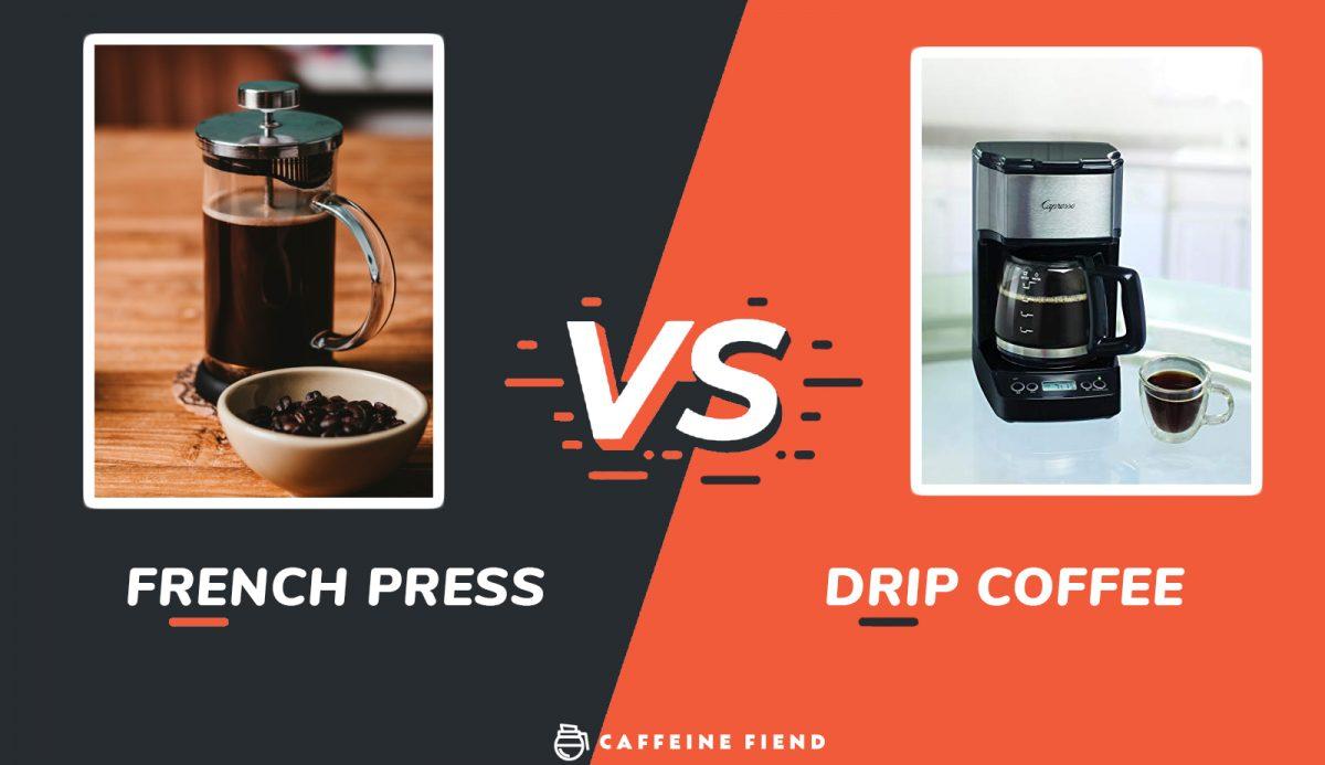 french press vs drip coffee by caffeine fiend