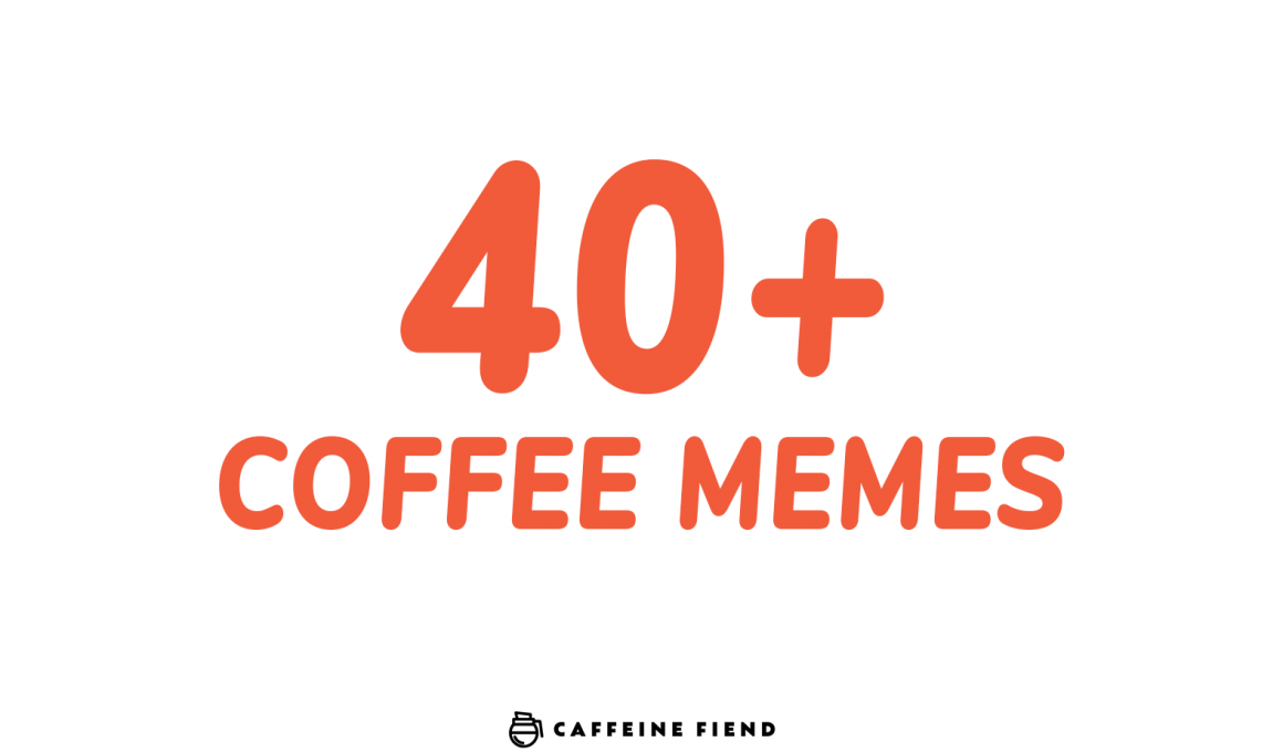a list post of of more than 40 coffee memes