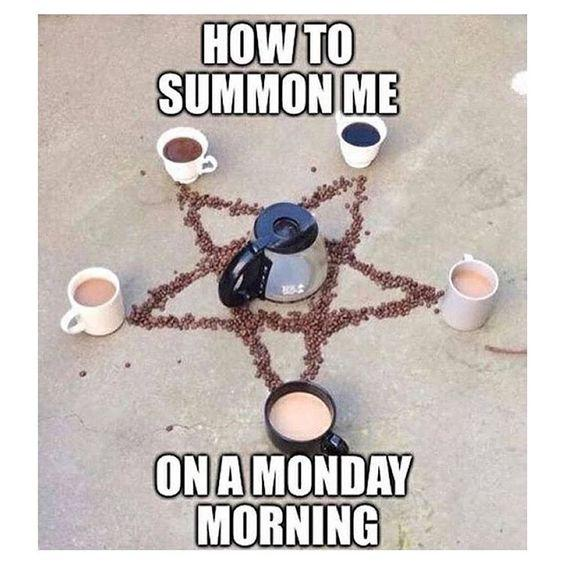 funny coffee summoning meme